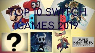 Top 10 BEST Nintendo Switch Games! (End Of 2019)