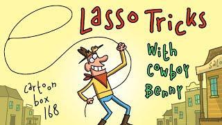 Lasso Tricks With Cowboy Benny | Cartoon Box 168 | by FRAME ORDER | Hilarious Cartoons