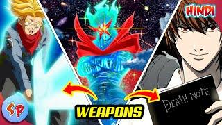 Top 10 Most Powerful Weapons in Anime | Anime in Hindi | Screeen Point