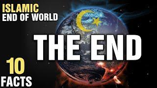 10 Facts About The End Of The World In Islam