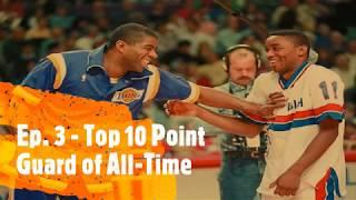 On The Glass Podcast Ep  3 - Top 10 Point Guards of All-Time