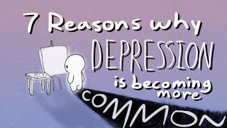 4 Reasons Why Depression is Getting More Common