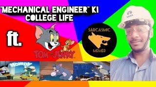 Top 10 Mechanical Student Incident Day to Day Life | Life of Mechanical Engineer ft. Tom and Jerry