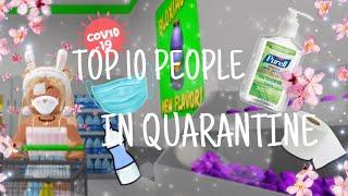 TOP 10 PEOPLE IN QUARANTINE || bloxburg skit || iiCherriBunx