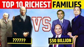 Top 10 Richest Families in the World | REUPLOAD WITH MAP OF INDIA | Top 10 Family