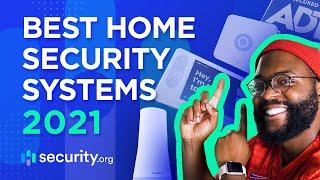 Best Home Security Systems 2021!