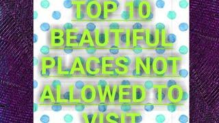 INDIA TOP 10 TOURIST PLACE THAT YOU CAN NEVER VISIT#TOPRANGE