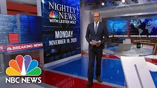 NBC Nightly News Broadcast (Full) - November 16th, 2020 | NBC Nightly News