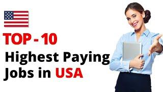 Top-10 highest paying jobs in USA