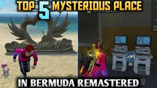 TOP 5 MYSTERIOUS PLACE IN BERMUDA REMASTERED MAP | BERMUDA 2.0 MAP IN FREE FIRE