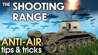 THE SHOOTING RANGE #176: Anti-air tips & tricks / War Thunder