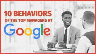 Top 10 behaviors of a great manager (according to google's project oxygen)