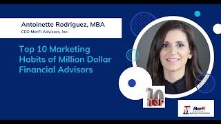 Top 10 Marketing Habits of Million Dollar Financial Advisors