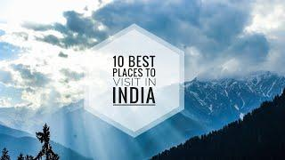 India Travel | Top 10 best tourist places to visit in India