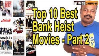 Top 10 Best Bank Heist Movies All Time Favourite List Part 2 - #Jackiesekar   #JackieCinemas