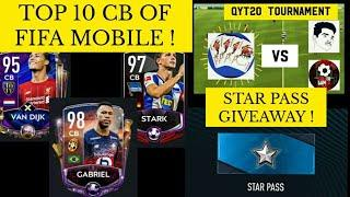 TOP 10 CB IF FIFA MOBILE ! STAR PASS GIVEAWAY !