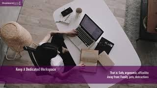 Top 10 Tips To Work From Home - Get Organized & Be Productive
