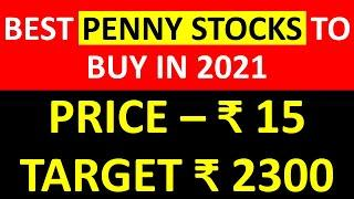 Best Penny Stocks to Buy now in 2021, Shares Under Rs 15, Multibagger Stocks NSE India Today Latest