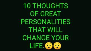 Top 10 famous thoughts of great personalities that will change your life.