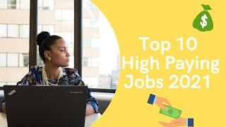Top 10 High Paying Jobs 2021|Make Money Online| Work From Home 2021|How to make money online 2021