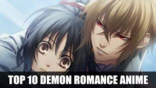 Top 10 Anime Girl Falls In Love With A Demon/ Inhuman Guy
