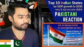 Top 10 Indian States by GDP in 2030   Pakistani Reaction