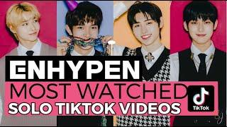 ENHYPEN(엔하이픈) TOP 10 MOST POPULAR AND MOST WATCHED SOLO TIKTOK VIDEOS TO DATE