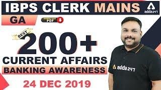Best 200+ Current Affairs | GA | Banking Awareness for IBPS Clerk Mains 2019