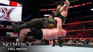 FULL MATCH - Brock Lesnar vs. Braun Strowman: No Mercy 2017