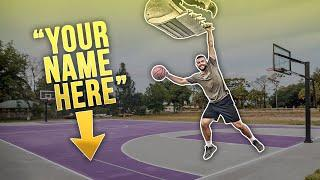 Do You Want Your Name On My Basketball Court?