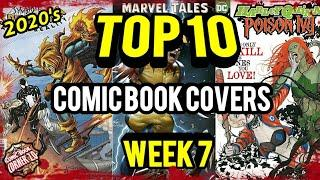TOP 10 Comic Book   Covers Week 7