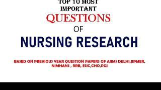 NURSING RESEARCH 1  | TOP 10 Question of research | Nursing exam video |