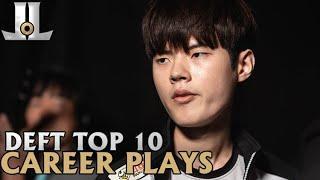 Deft Top 10 Career Plays | Lol esports