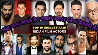 top 10 Highest Paid Bollywood Actors 2020 | who is the number one , Salman khan, Akshay Kumar.