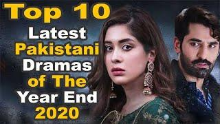 Top 10 Latest Pakistani Dramas of The Year End 2020 || The House of Entertainment