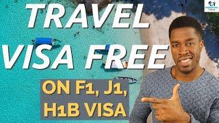 Top 10 Countries to Travel Visa Free with A US Visa (F1, J1, H1B Visas)