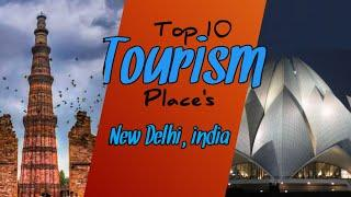 New Delhi! Top 10 tourism place's in india / India tourist place