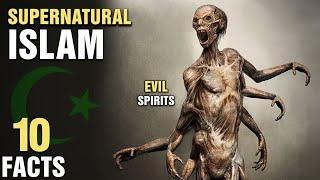 10 Supernatural Beliefs In Islam