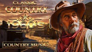 Best Old Classic Country Songs Of 1960s - Top Greatest Old Classic Country Songs Collection