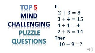 Top 5 mind challenging Puzzle problems explained