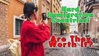 Top 10 Hardest Countries To Immigrate To 2021