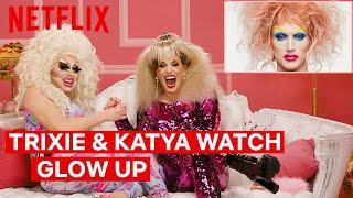 Drag Queens Trixie Mattel & Katya React to Glow Up   I Like to Watch   Netflix