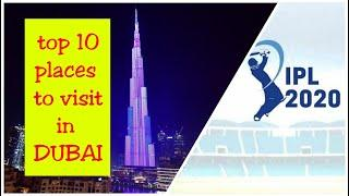 top 10 places to visit in dubai || bonus place included in last || must see vedio