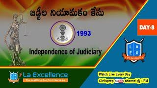 11 Most Important Judgements of Supreme Court - DAY-8 - Judges Appointment Case