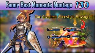 Crazy Freestyle Savage Fanny !   Fanny Best Moments Montage 130 - Mobile Legends