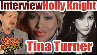 Holly Knight On Tina Turner, Recognizing Writers & Better Be Good To Me