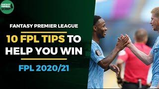 10 FPL Tips for success from a 3 TIME TOP 200 FINISHER | Fantasy Premier League Tips 2020/21