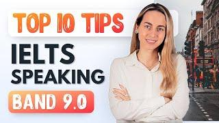 Top 10 IELTS Speaking tips | Band 9.0