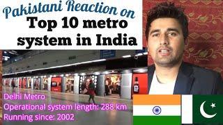 Pakistani Reaction on | Top 10 metro system in India | PTF Vlog
