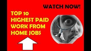 The most amazing top 10 highest paid work from home jobs 2020 facts